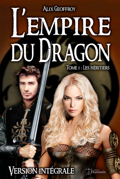 Ebook L Empire Du Dragon Tome 1 Les H 233 Ritiers