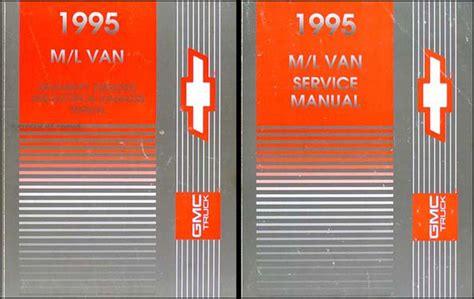 service manuals schematics 1995 chevrolet astro electronic toll collection 1995 chevrolet astro van and gmc safari repair shop manual original set