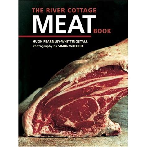the river cottage cookbook the river cottage book welbourn