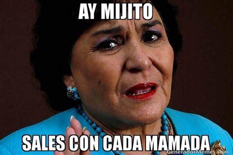 Memes De Carmelita - ay mijito sales con cada mamada meme carmelita salinas