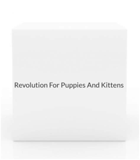 revolution for puppies and kittens revolution for puppies and kittens up to 5 lbs 3 month pack