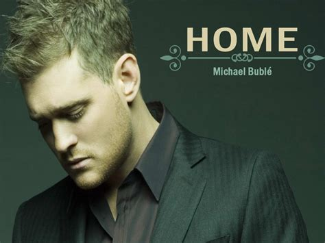 home michael bubl 233 letter notation with lyrics