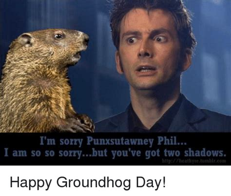 groundhog day i got you 25 best memes about groundhog groundhog memes