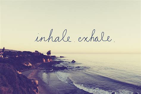 Breathe It All In inhale exhale pictures photos and images for