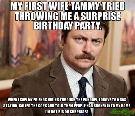Wife Birthday Meme - not just ron swanson sayings general chat tngunowners com