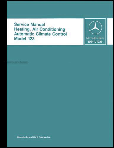 service manual auto air conditioning service 1985 mercedes benz s class spare parts catalogs 1977 1985 mercedes 123 air conditioner repair shop manual reprint