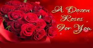 Dozen roses for you