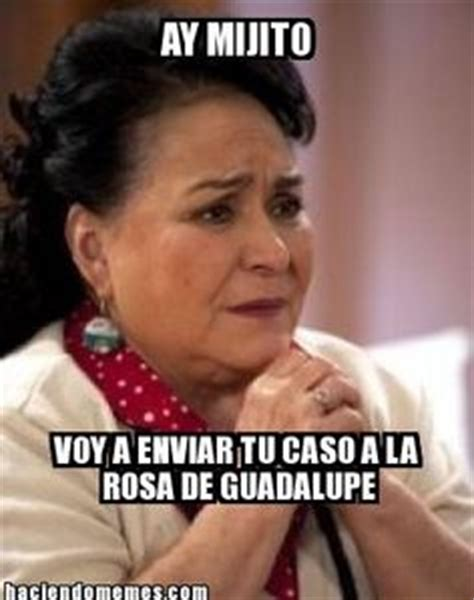 Rosa De Guadalupe Meme - 1000 images about memes on pinterest humor chistes and