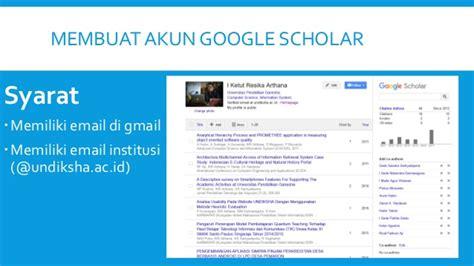 syarat usia membuat akun google membuat akun di google scholar scopus orcid dan sinta