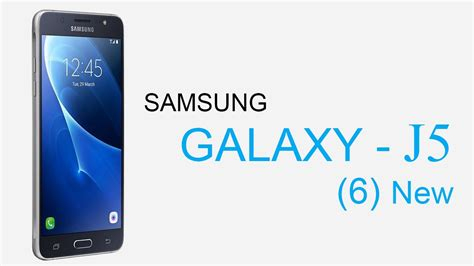 Samsung Galaxy J5 6 samsung galaxy j5 6 2016 specifications and features