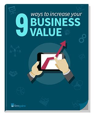 the nine ways to increase your business sale value