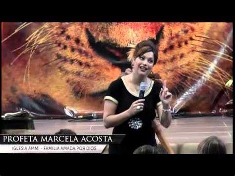 profeta marcela 10 cierre seminario leonas profeta marcela acosta youtube