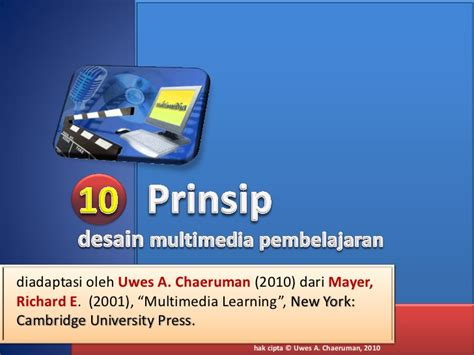 Multimedia Learning Prinsip Prinsip Dan Aplikasi Richard E Mayer 10 prinsip desain multimedia pembelajaran