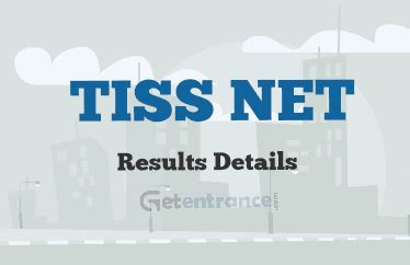 Tiss Mba Entrance by Tiss Net 2016 Results And Score Card Getentrance
