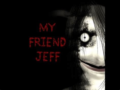 friend jeff feat mrcreepypasta missshadowlovely youtube