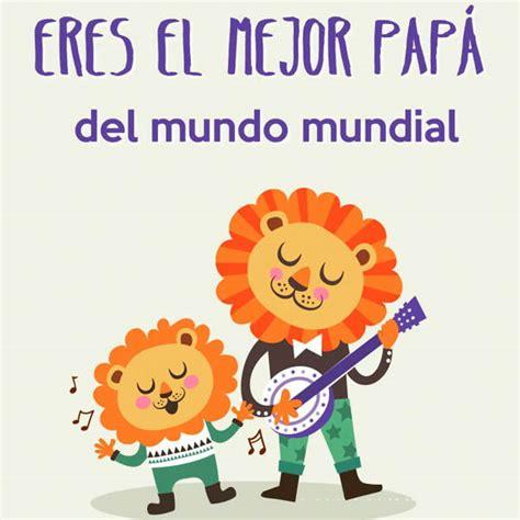 imagenes de feliz dia bonita hermosas imagenes de feliz dia del padre mensajes y
