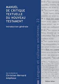 1326013440 introduction la critique textuelle du evangelical textual criticism manuel de critique