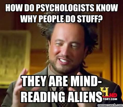 Meme Generator Aliens Guy - mind reading alien psychologists