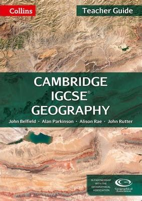 000826015x cambridge igcse tm geography student s cambridge igcse tm geography teacher guide john