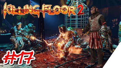 killing floor 2 ps4 german let s play 17 zirkus