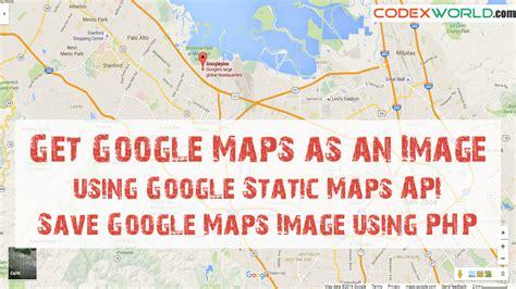 maps api usage get maps as an image using static maps api