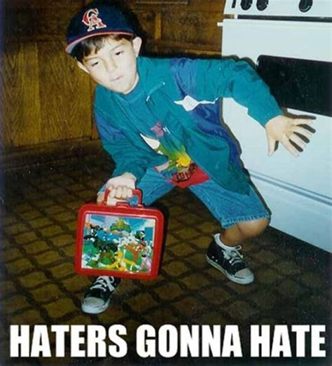Haters Gon Hate Meme - epic haters gonna hate memes 39 pics 1 video
