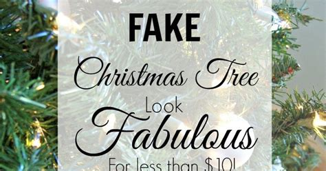 trick for making a fake christmas tree look fabulous trick for making a fake christmas tree look fabulous