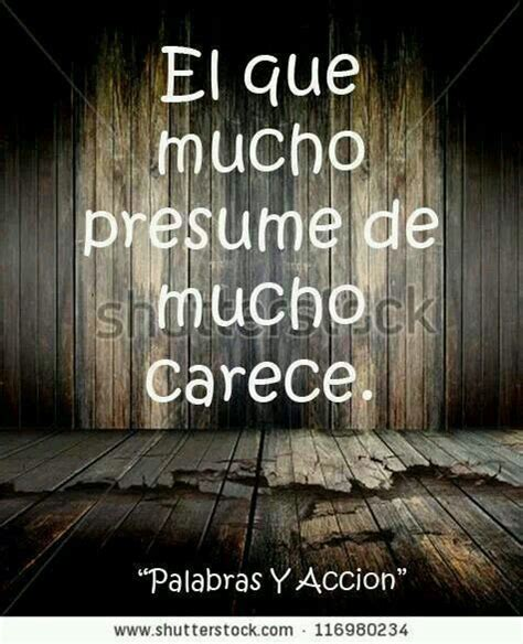 Presume In A Sentence by 34 Best Dichos Y Refranes Images On