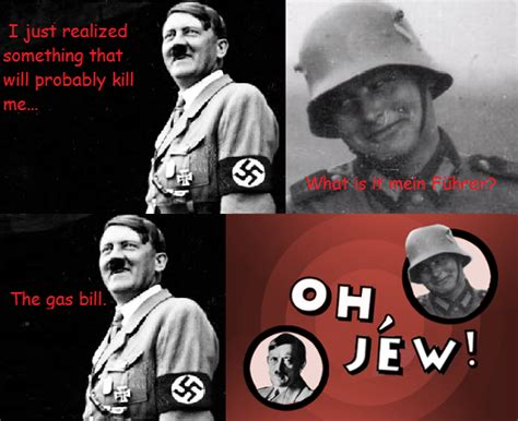 Hitler Memes Oh Jew - image 426998 adolf hitler know your meme