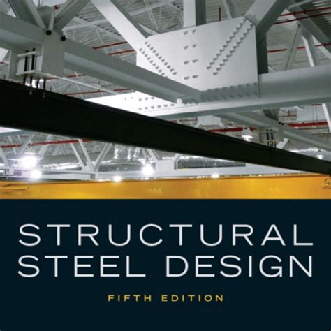 Solution Manual For Structural Steel Design 5 E By Mccormac