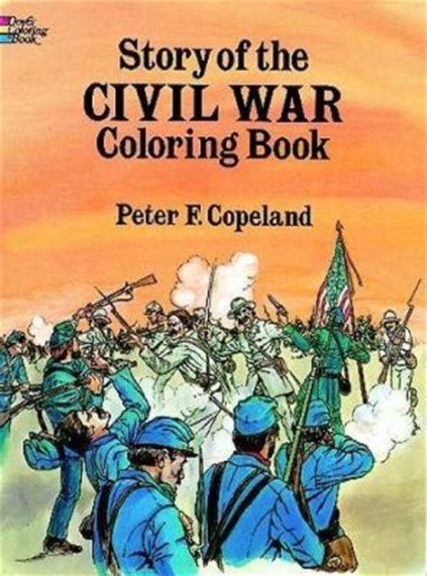 the history of coloring book books story of the civil war colouring book f copeland