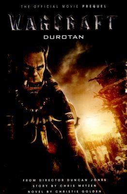 warcraft durotan the official 1783299606 warcraft durotan the official movie prequel owwl