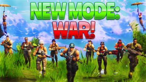 fortnite new mode new mode war fortnite battle royale