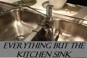 daily idiom everything but the kitchen sink - Everything But The Kitchen Sink
