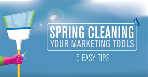 adventures in spring cleaning how to clean out your spring cleaning your marketing tools 5 easy tips all