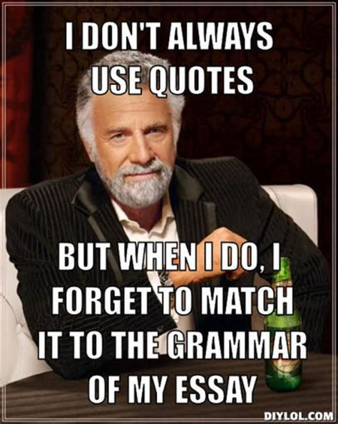 I Don T Always Meme Generator - worlds most interesting man quotes quotesgram
