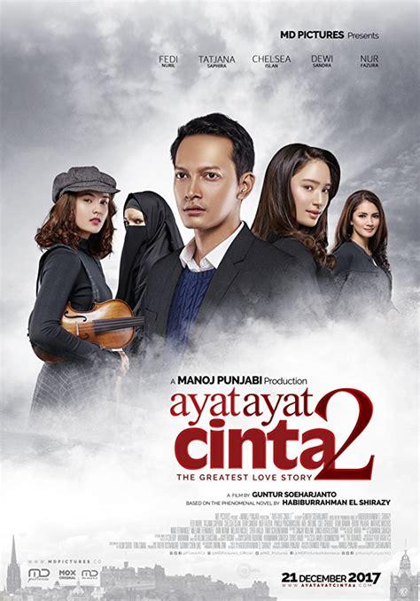 film layar lebar indonesia bulan desember 2017 wow sebelum tayang tiket ayat ayat cinta 2 sudah terjual