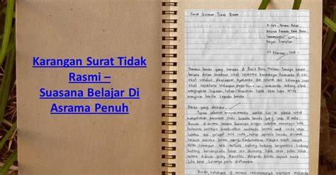 karangan surat tidak rasmi suasana belajar di asrama