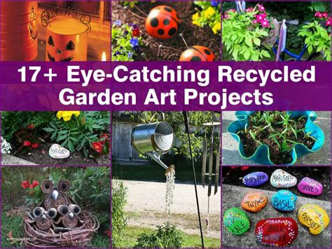 eye catching recycled garden art projects