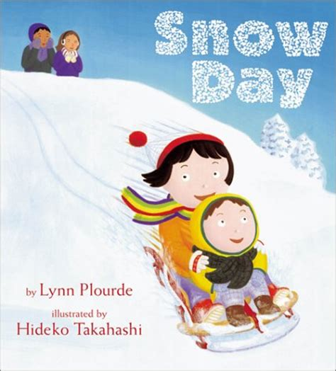any given snow day books snow day by plourde reviews discussion bookclubs
