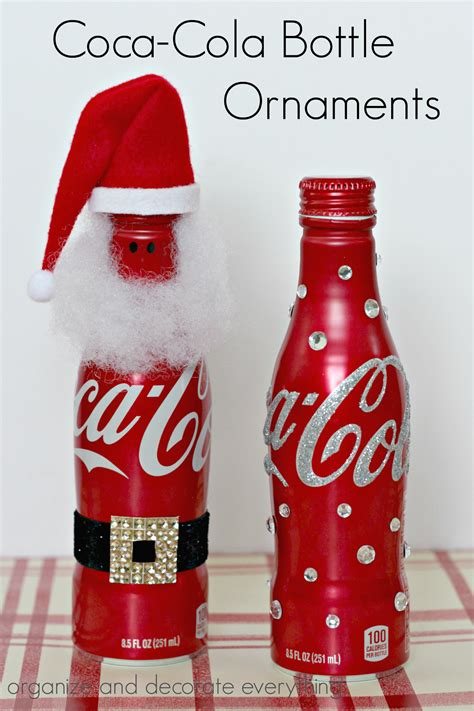 Bottle Ornament coca cola bottle ornaments organize and decorate everything
