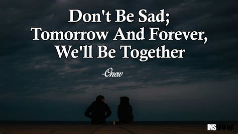 Dont Be Sad Meme - 14 inspirational don t be sad quotes images insbright