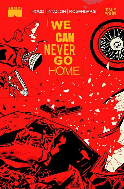 we can never go home 4 fresh comics