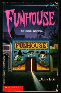 to to the point books funhouse point horror 9 by diane hoh reviews