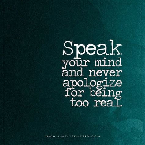 Your Speaks Your Mind speak your mind and never apologize for being live