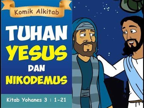film animasi rohani tuhan yesus dan nikodemus film animasi alkitab anak