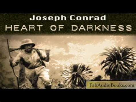 theme of the novel heart of darkness by joseph conrad heart of darkness by joseph conrad full unabridged