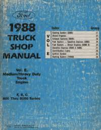 motor repair manual 1988 ford f series engine control 1988 ford medium heavy duty f b c 600 thru 8000 series medium heavy duty truck shop manual engine