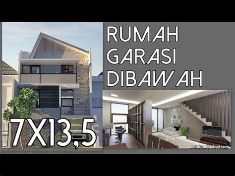 desain rumah garasi dibawah rumah dengan garasi dibawah 7x13 5m youtube