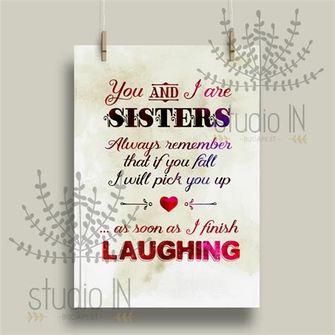 printable quotes sisters sisters quote sisters quote printable print art poster wall